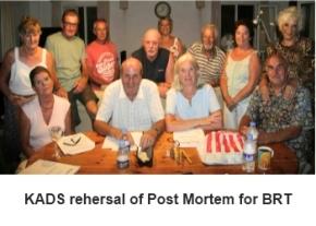 KADS rehersal of post Mortem for BRT