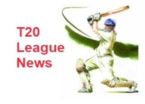T20 League News